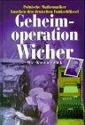 Geheimoperation Wicher. Polnische Mathematiker knacken den deutschen Funkschlüssel
