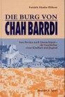 Die Burg von Chah Barrdi: Von Persien nach Deutschland - die Geschichte einer Kindheit und Jugend