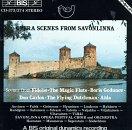 : Opera Scenes From Savonlinna Festival