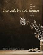 The Wabi Sabi House  The Japanese Art Of Imperfect Beauty