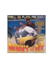 Dunks N Ds: Thrill Da Playa Pr