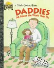 Daddies and the Work They Do, Janet Frank and Golden Books Staff, 0307302709