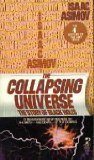 img - for The Collapsing Universe: the Story of Black Holes by Isaac asimov (1978-03-01) book / textbook / text book