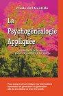 La psychogénéalogie appliquée par Paola Del Castillo