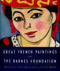 Great French Paintings from the Barnes Foundation, Barnes Foundation Staff and Carolyn B. Mitchell, 0679409637