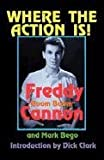 Where the Action Is!, Freddy Cannon and Mark Bego, 1462639739