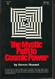 Mystic Path to Cosmic Power, Howard, Vernon, 0136090990