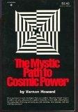 Mystic Path to Cosmic Power, Howard, Vernon, 0136090990