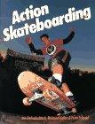 Action Skateboarding