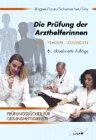 img - for Die Pr fung der Arzthelferinnen. F lle, Fragen, L sungen. (Lernmaterialien) book / textbook / text book