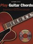 Step One: Play Guitar Chords (W/Cd)