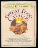 Linda Eckhardt's Great Food Catalog, Linda West Eckhardt, 0517200686