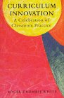 Curriculum Innovation : A Celebration of Classroom Practice, Crombie, W., 0335197574