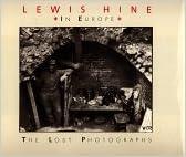 Ng Lewis Hine in Europe:
