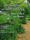 The Gardens of Louisiana, A. J. Meek, Suzanne Turner, 080712107X
