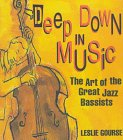Deep down in Music, Leslie Gourse, 0531114104