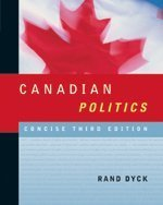 Canadian Politics: Concise : Third Edition