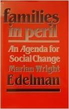 Families in Peril: An Agenda for Social Change (WEB Du Bois