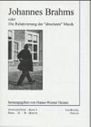 Johannes Brahms oder Die Relativierung der