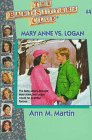 Mary Anne vs. Logan, Ann M. Martin, 0836815653