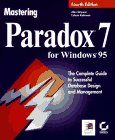 Mastering Paradox for Windows 95, Alan Simpson and Celeste Robinson, 0782117864