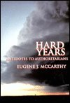 The Hard Years, Eugene J. McCarthy, 0670361410