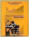 Witch of Blackbird Pond Teacher Guide, Novel Units, Inc. Staff, 1561372463