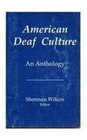 American Deaf Culture: An Anthology