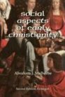 Social Aspects of Early Christianity, Abraham J. Malherbe, 1592444113