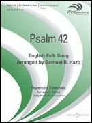 Boosey and Hawkes Psalm 42 Concert Band Level 2-3 Composed by Samuel R. Hazo ebook
