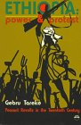 Ethiopia: Power & Protest : Peasant Revolts in the Twentieth Century