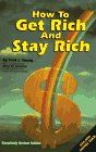img - for How to Get Rich and Stay Rich, Revised book / textbook / text book