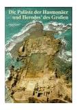 Die Paläste der Hasmonäer und Herodes' des Grossen