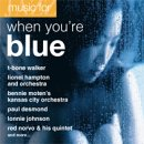 Jazz Music For When You're Blue ()