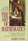 The Art of Mathematics, Jerry P. King, 0449908356