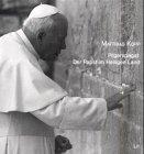 Pilgerspagat  Der Papst Im Heiligen Land  Eindrücke Analysen Wirkungen Zur Reise Von Papst Johannes Paul II.  März 2000 . Mit Ausführlicher ... Schritte Vatikanischer Nahostdiplomatie
