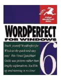 Wordperfect 6.0 for Windows/Book (Visual Quickstart Guide)