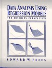 img - for Data Analysis Using Regression Models: The Business Perspective book / textbook / text book