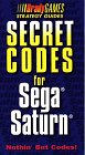 Secret Codes for the Saturn, BradyGames Staff and Anthony Pena, 1566865972