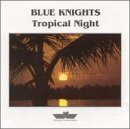 Tropical Night by Blue Knights (March 19, 1996)