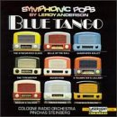 Classical Music : Symphonic Pops By Leroy Anderson: Blue Tango