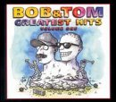 Bob & Tom Show - Vol. 1-Greatest Hits