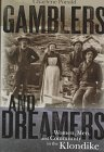 Gamblers and Dreamers, Charlene Porsild, 0774806508
