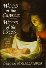 Wood of the Cradle, Wood of the Cross: The Little