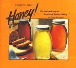 Cooking With Honey: The Natural Way to Health and Better Eating Marge Davenport