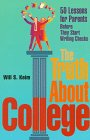 img - for The Truth About College: 50 Lessons for Parents Before They Start Writing Checks book / textbook / text book