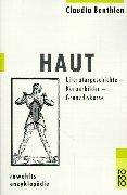 Haut: Literaturgeschichte - Körperbilder - Grenzdiskurse