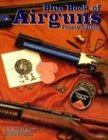 Blue Book of Airguns, Robert D. Beeman and John Allen, 1886768471