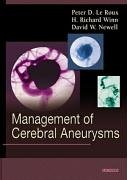 Management of Cerebral Aneurysms