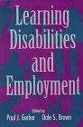Learning Disabilities and Employment, , 089079717X